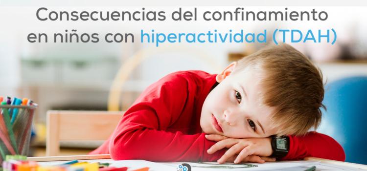 Consecuencias del confinamiento por Covid-19 en niños con hiperactividad (TDAH)
